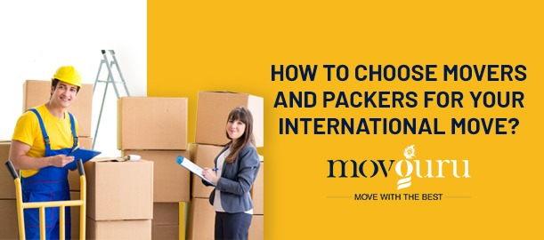 How to choose Movers and Packers for your international move