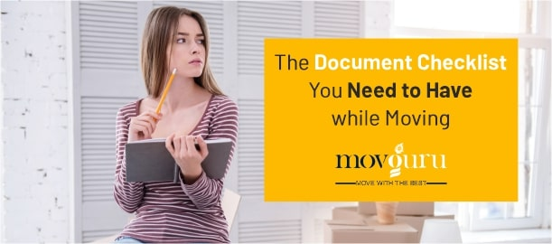 The Document Checklist You Need To Have While Moving