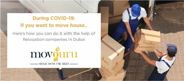During COVID-19: If you want to move house.