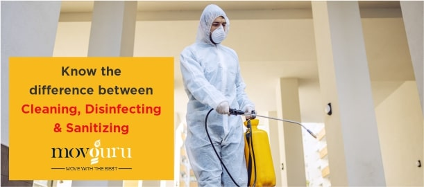 Know the difference between Cleaning, Disinfecting  and Sanitizing.