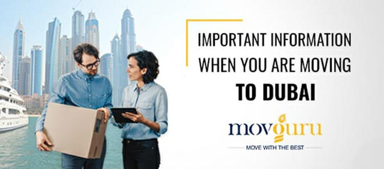 Important information when you are moving to dubai