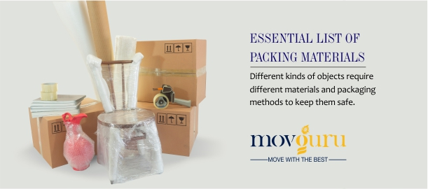 Essential list of packing materials
